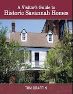 Visitor's Guide to Historic Savannah Homes