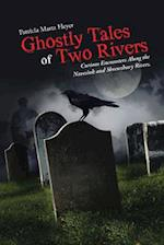 Ghostly Tales of Two Rivers: Curious Encounters Along the Navesink and Shrewsbury Rivers. af Patricia Martz Heyer