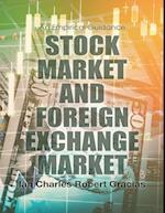 Stock Market and Foreign Exchange Market: An Empirical Guidance