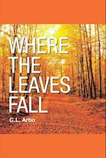 Where the Leaves Fall