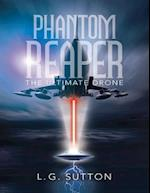 Phantom Reaper: The Ultimate Drone