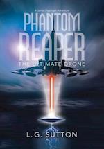 Phantom Reaper: The Ultimate Drone
