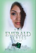 The Emerald Series: Volume II