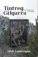 Tintreg Gilgarra: En Brera II - A Sequel af Titch Laudregan