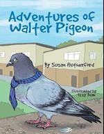Adentures of Walter Pigeon