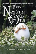 Nesting for One: When the Wait Prepares You for More in God!