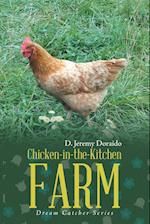Chicken-in-the-Kitchen Farm: Dream Catcher Series