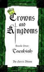 Crowns and Kingdoms af Norris Bloom
