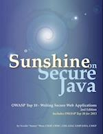 Sunshine on Secure Java:  OWASP Top 10 - Writing Secure Web Applications af Sunny, Natalie