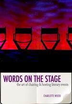 Words on the Stage af Charlotte Wood