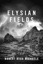 Elysian Fields af Robert Beau Michaels