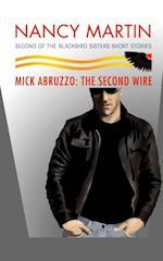 Mick Abruzzo: The Second Wire
