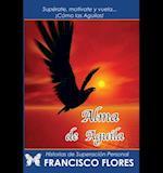 Alma de Aguila af Francisco Flores