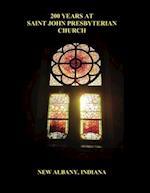 200 Years at Saint John Presbyterian Church