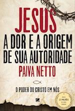 Jesus, A Dor E a Origem De Sua Autoridade