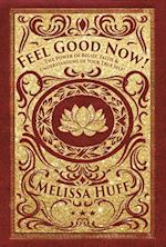 Feel Good Now!