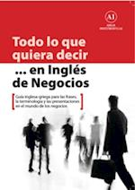 Todo Lo Que Quiera Decir ... En Ingles De Negocios af Emmanuel Skourtis