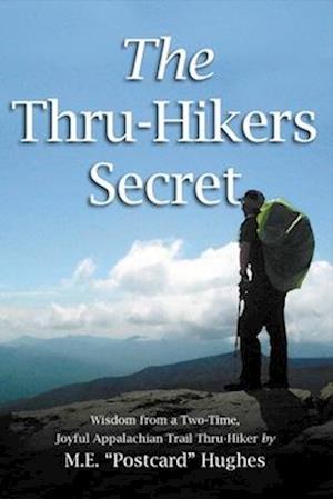 Bog, paperback The Thru-Hikers Secret af M. E.