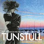 Tunstull from Fashion to Fine Art