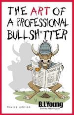 The Art of a Professional Bullsh*tter (Novice, nr. 1)