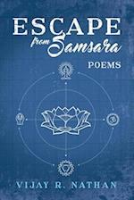 Escape from Samsara