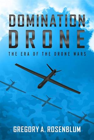Domination Drone af Gregory Rosenblum