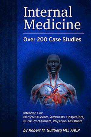 Internal Medicine af Robert M Gullberg
