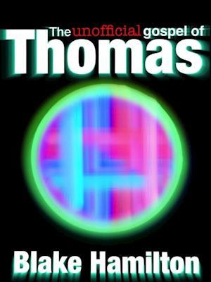 Unofficial Gospel of Thomas