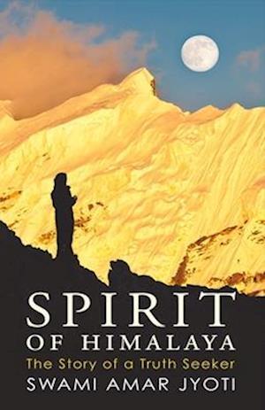 Bog, paperback Spirit of Himalaya af Swami Amar Jyoti