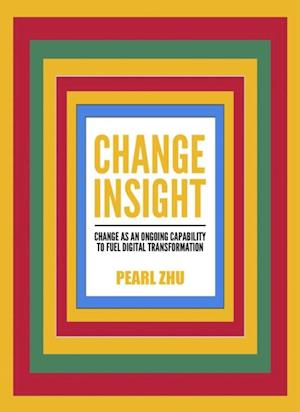 Change Insight af Pearl Zhu