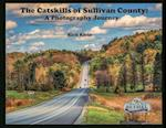 The Catskills of Sullivan County