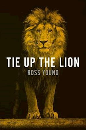 Bog, paperback Tie Up the Lion af Ross Young