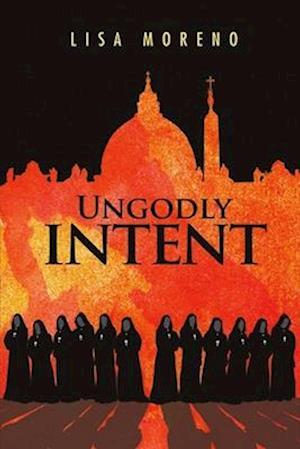 Bog, paperback Ungodly Intent af Lisa Moreno
