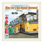 Miss Livy's Bus Boycott Movement Starring Doc Cee (Ureadulead, nr. 11)