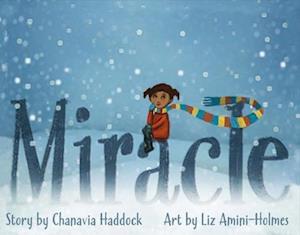 Bog, hardback Miracle af Chanavia Haddock