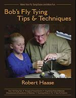 Bob's Fly Tying Tips and Techniques