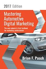 Mastering Automotive Digital Marketing 2017 Edition af Brian Pasch