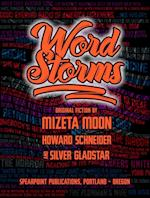 Word Storms af Howard Schneider, Mizeta Moon, Silver Gladstar