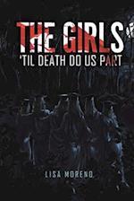 The Girls 'Til Death Do Us Part