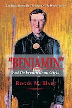 Benjamin: And the Fredrickson Girls af Roger M. Hart