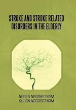 Stroke and Stroke Related Disorders in the Elderly af Nages Nagaratnam, Kujan Nagaratnam