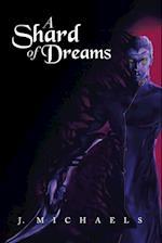 A Shard of Dreams af J. Michaels