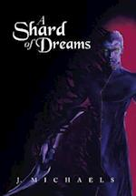 A Shard of Dreams af J. Michaels
