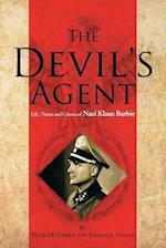 The Devil's Agent: Life, Times and Crimes of Nazi Klaus Barbie