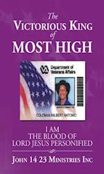 Victorious King of Most High