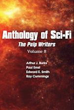 Anthology of Sci-Fi V8, Pulp Writers af Edward E. Smith, Ray Cummings, Arthur J. Burks