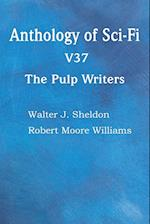 Anthology of Sci-Fi V37, the Pulp Writers