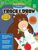 Trace & Draw, Grades 3+ (Big Skills for Little Hands)