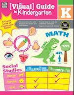 Visual Guide to Kindergarten (Visual Guide)