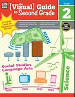 Visual Guide to Second Grade (Visual Guide)